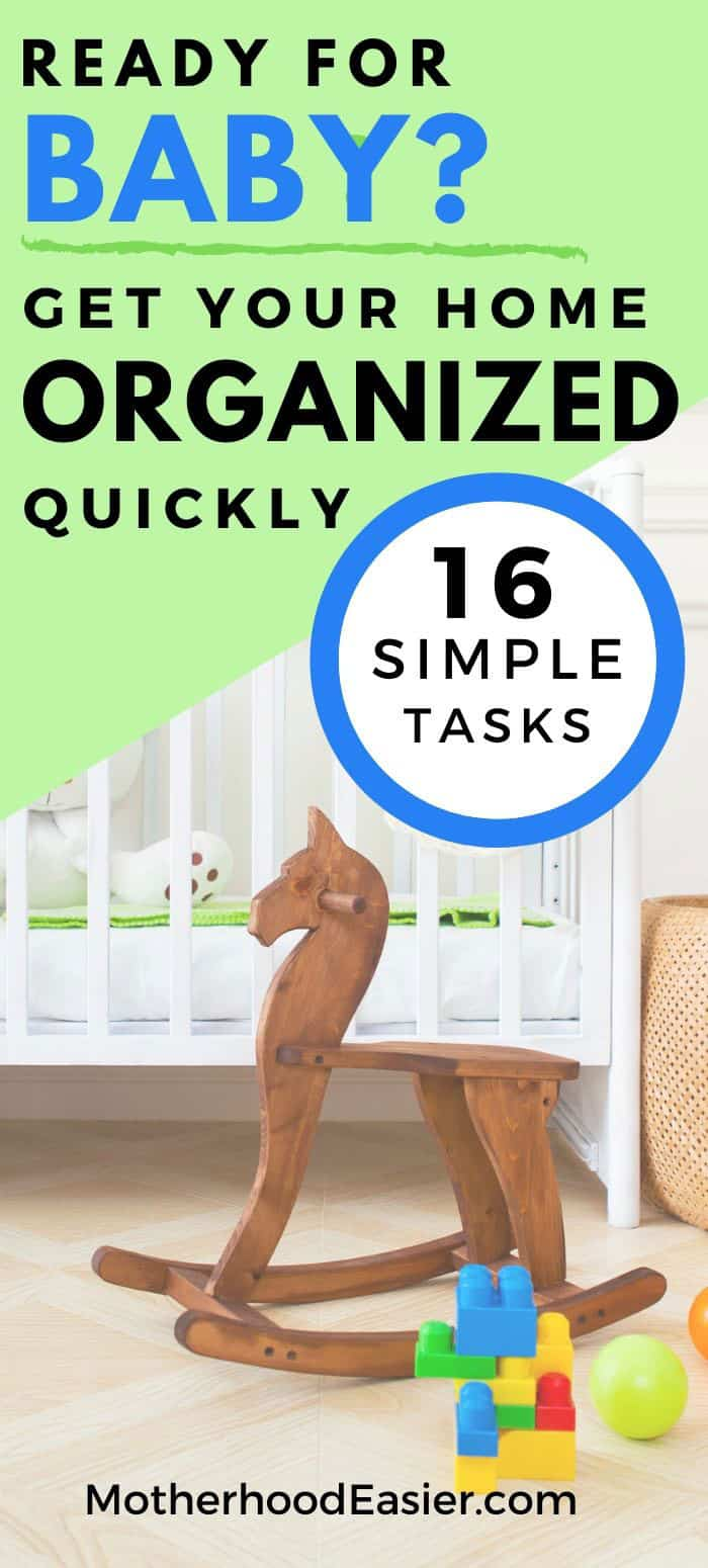 things to do to organize your house before baby comes