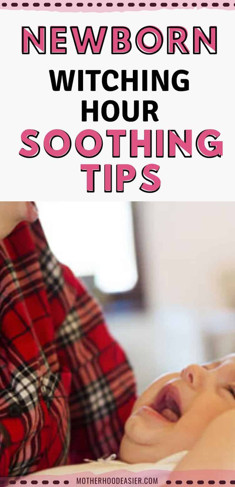 Soothing Tips for Baby Witching Hour